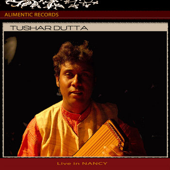 Tushar DUTTA, live in Nancy cover art