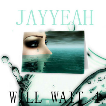 I WILL WAIT 4 U cover art