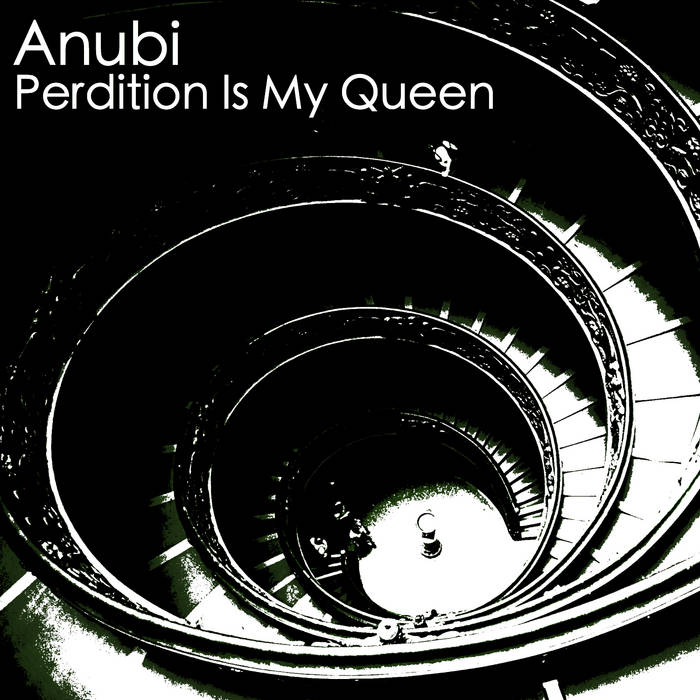Anubi - Perdition Is My Queen EP cover art