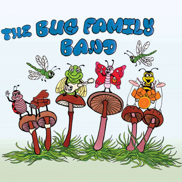 The Bug Family Band cover art