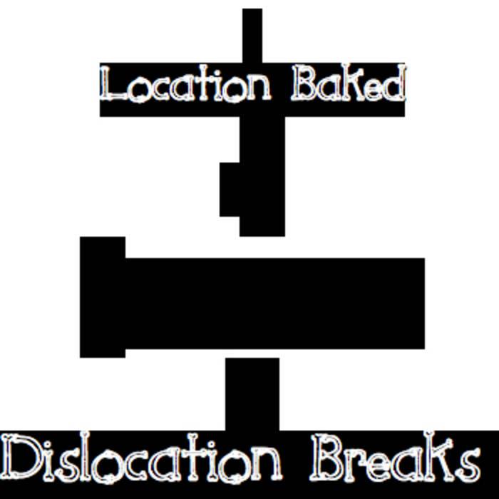 Dislocation Breaks cover art