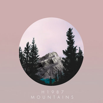 H1987 - ESCAPE FROM ITSELF (2014); MOUNTAINS (2014)