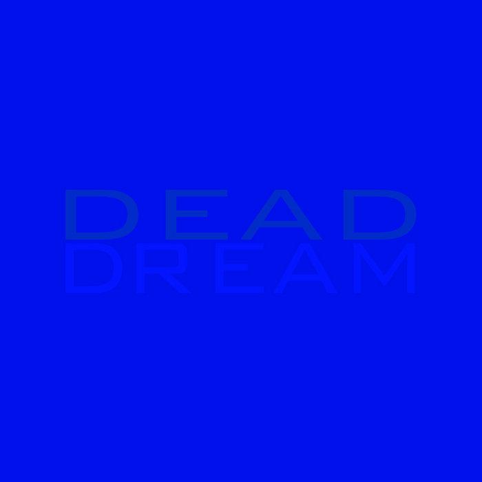 DEAD DREAM cover art