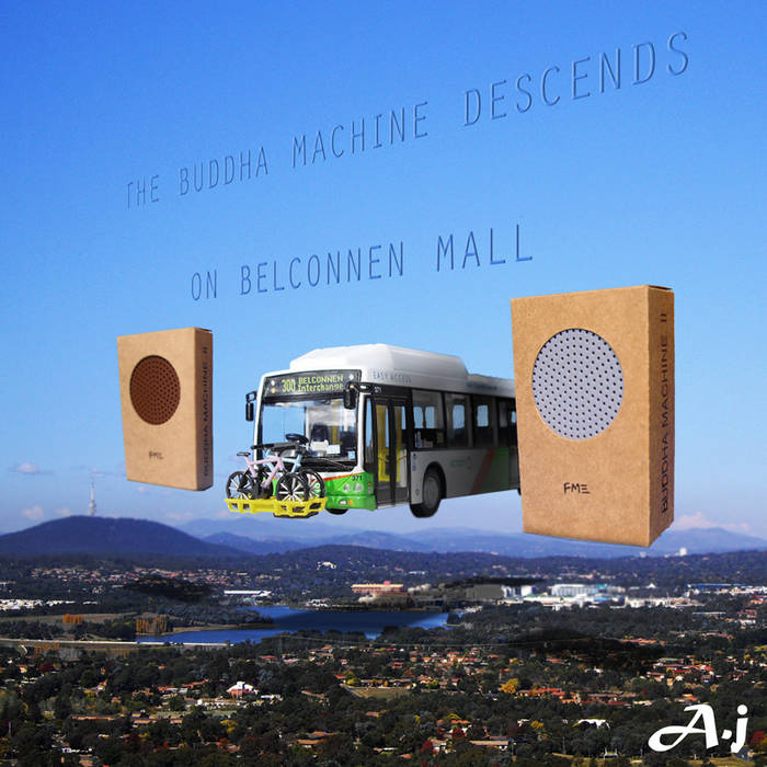 The Buddha Machine Descends On Belconnen Mall cover art