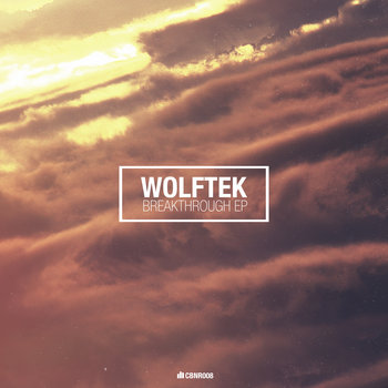 Wolftek - Breakthrough EP (CBNR008) cover art