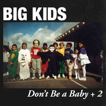 Don't Be a Baby + 2 cover art