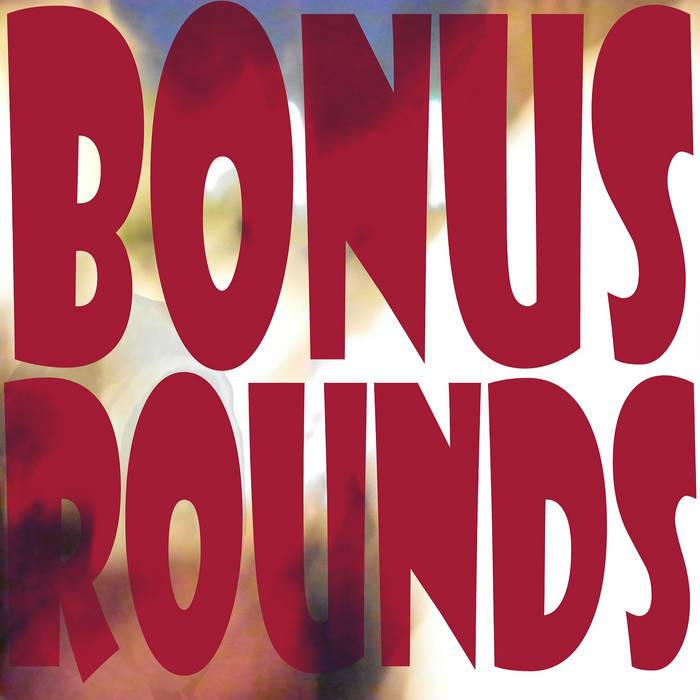 Bonus Rounds cover art