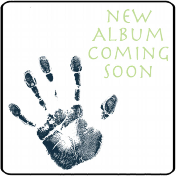 New Album Coming Soon :) cover art