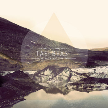 TDE presents::The Tae Beast Tape 2 cover art
