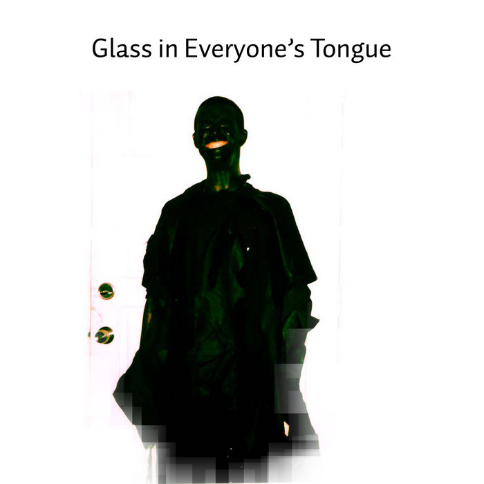 Glass in Everyone's Tongue cover art