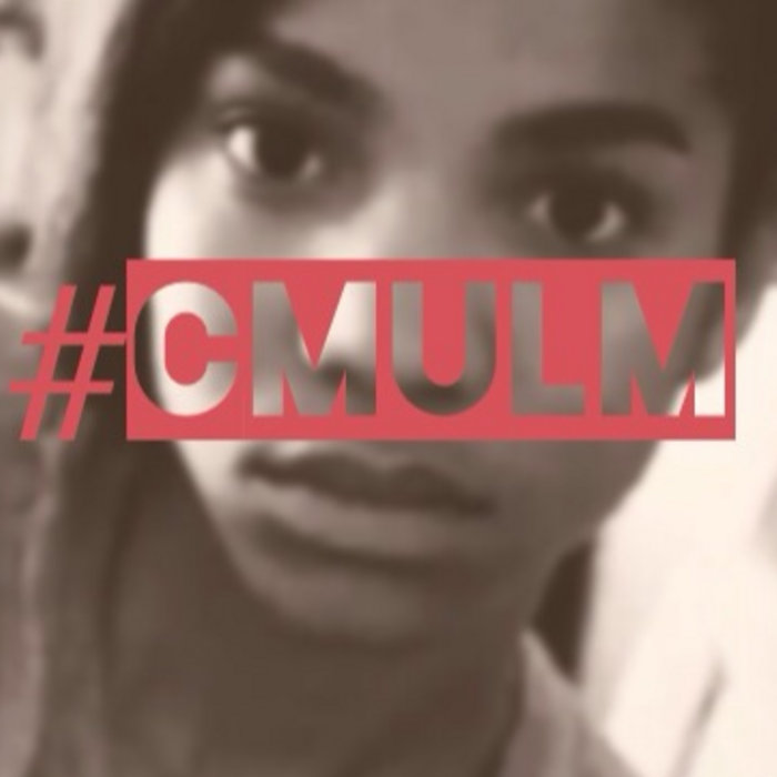 #CMULM (Can't Make You Love Me) cover art