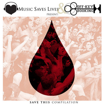 Music Saves Lives & Off-Key Booking Presents: Save This Compilation cover art