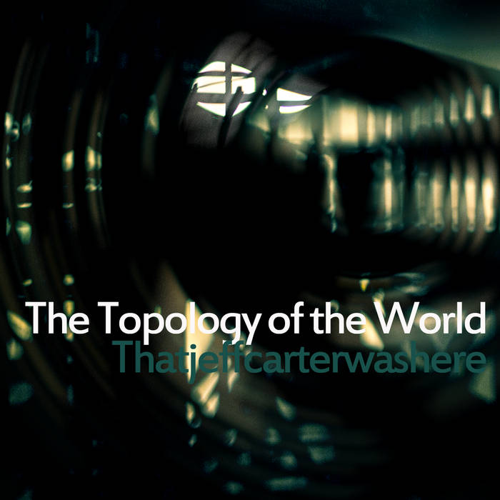 The Topology of the World cover art