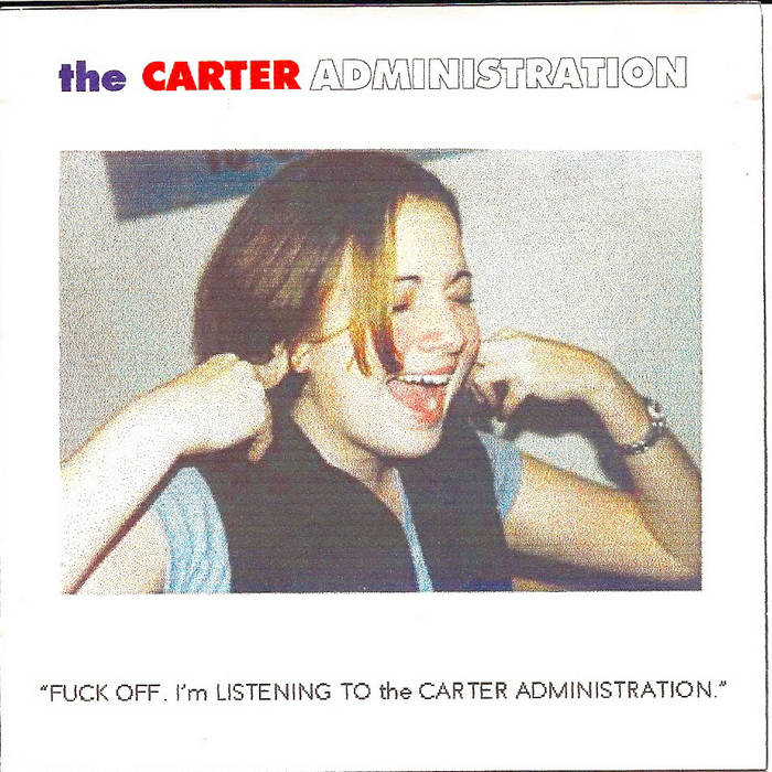 Fuck Off, I'm Listening to the Carter Administration cover art
