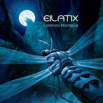 Lorenzo Montanà - Eilatix cover art