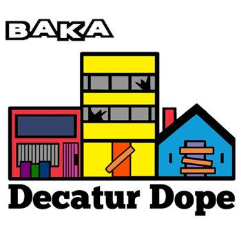 Decatur Dope cover art