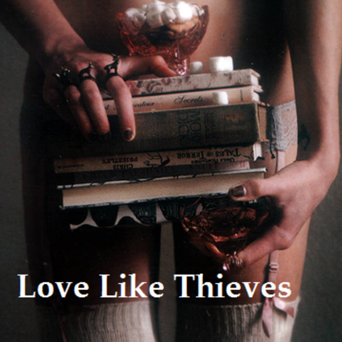 Love Like Thieves cover art