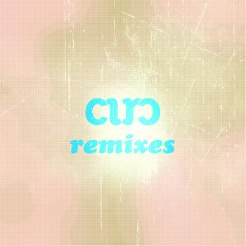 CIRC remixes cover art
