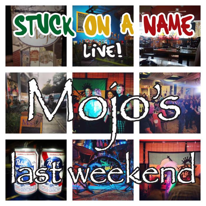 Mojo's Last Weekend cover art