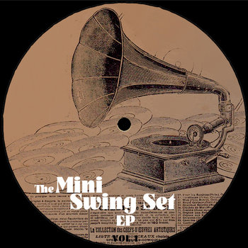 The Mini Swing Set EP (Vol.1) cover art