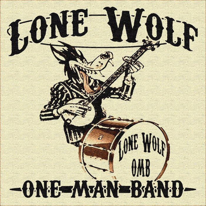 Lone Wolf One Man Band cover art