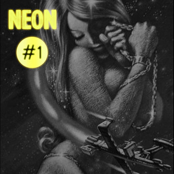 Neon #1: Philthkids cover art