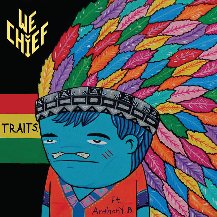 Traits of a Chieftain (ft. Anthony B) cover art