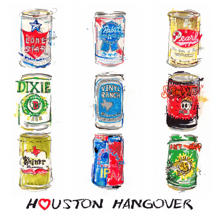 HOUSTON HANGOVER Mixtape cover art