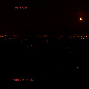 W.O.S.P. - midnight tracks cover art