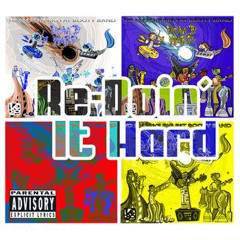 Re-Doin' It Hard cover art