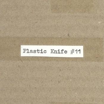 Plastic Knife #11 cover art