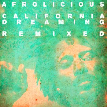 California Dreaming Remixed cover art