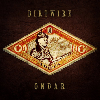 ONDAR EP - Out Now at Dirtwire.net cover art