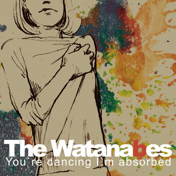 You're Dancing I'm Absorbed cover art