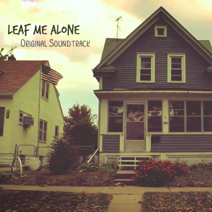 Leaf Me Alone - Original Soundtrack cover art