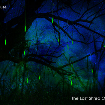 The Last Shred Of Night cover art