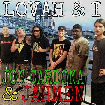 Lovah & I (feat. Jon Cardona) cover art