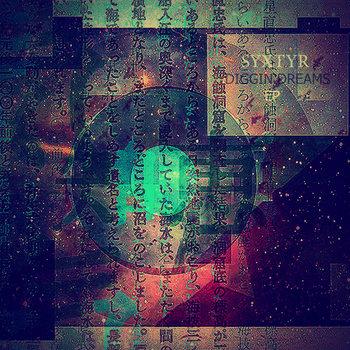 Syxtyr-Diggin Dreams EP cover art