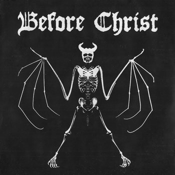 "Before Christ - 7""  (split w/ Skull) cover art"