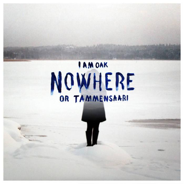 Nowhere or Tammensaari cover art