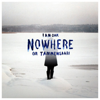 Nowhere or Tammensaari cover art