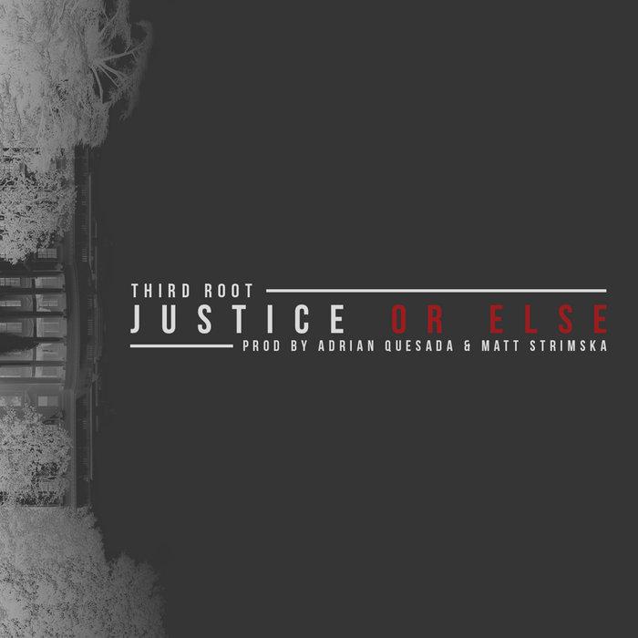 Justice or Else [Prod. Adrian Quesada] cover art
