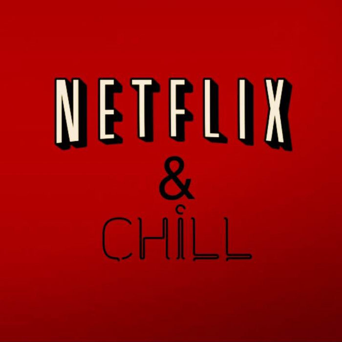 Netflix & Chill cover art