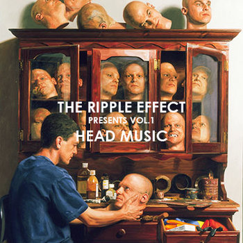 The Ripple Effect Presents: Volume 1 - Head Music cover art