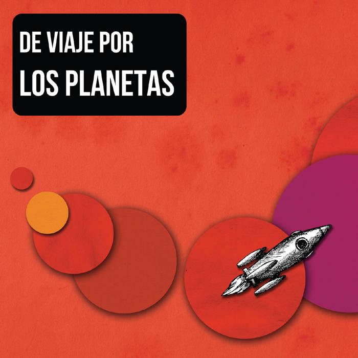 De viaje por Los Planetas cover art