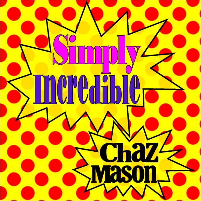 Simply Incredible (Deluxe Edition) cover art