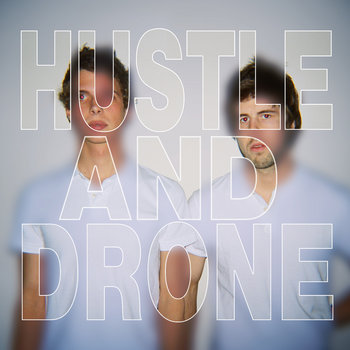 Hustle and Drone cover art