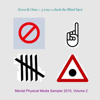 Zeros & Ones + 5 ways 2 check the Blind Spot cover art