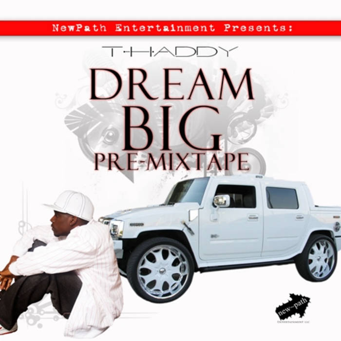 Dream Big Pre-Mixtape cover art