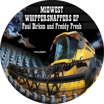Paul Birken and Freddy Fresh - Midwest Whippersnappers EP cover art